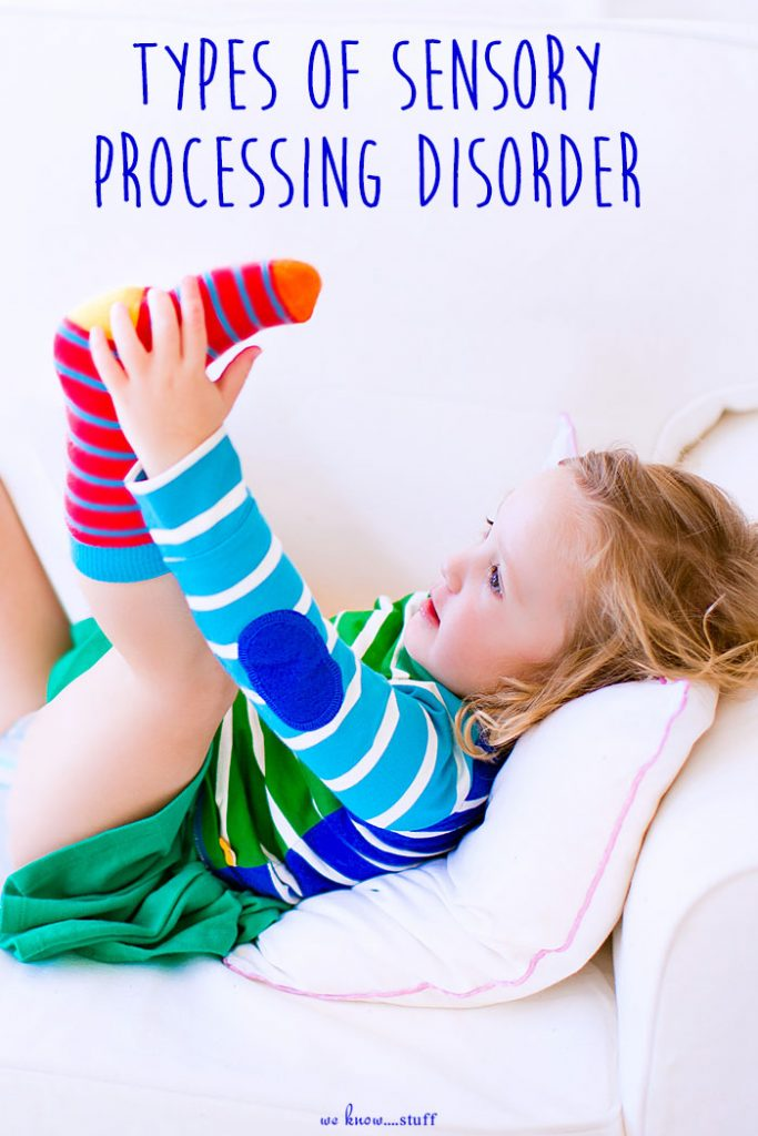 Types of Sensory Processing Disorder: A basic guide to sensory seeking versus sensory avoidance behaviors in children.