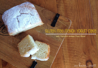 Gluten Free French Yogurt Cake | www.weknowstuff.us.com